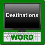 Destinations Word Module