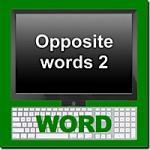 Vocabulary Building 2: Opposite Words